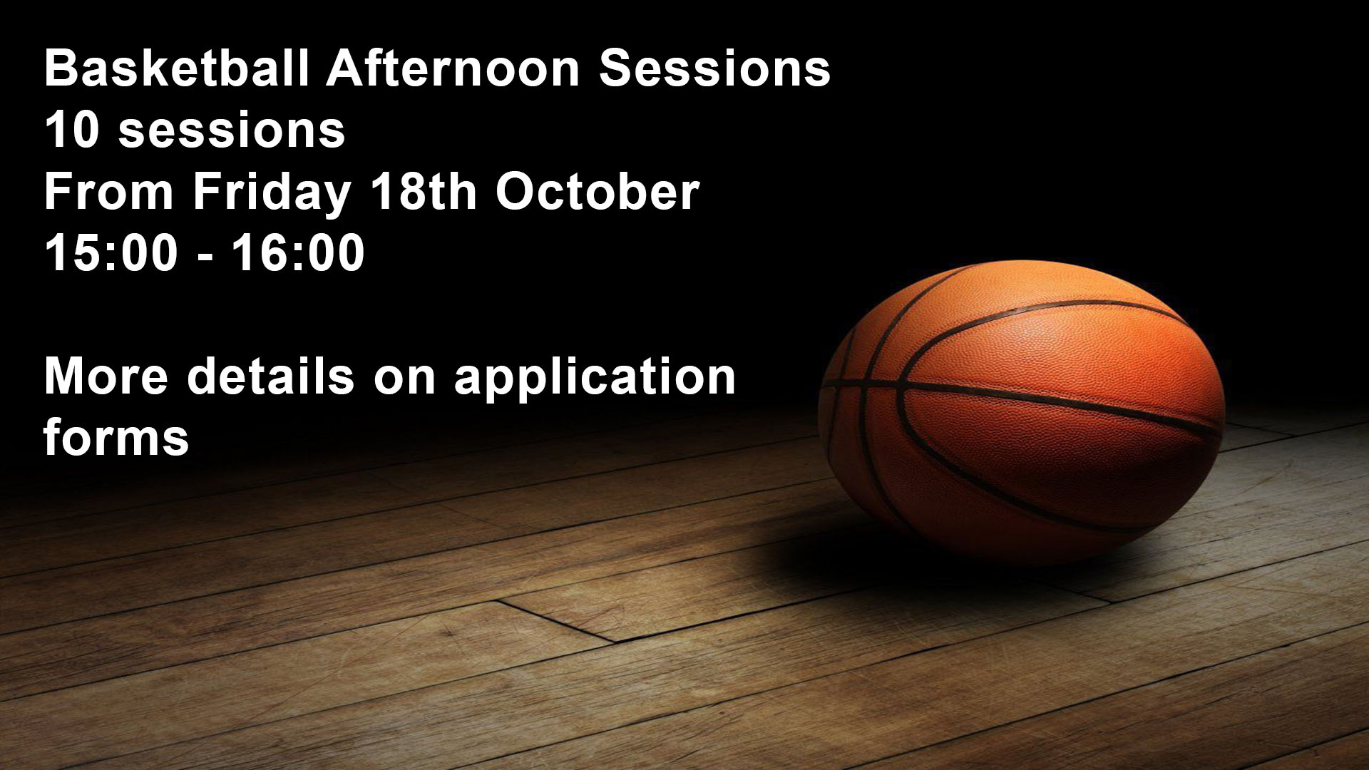 Basketball Afternoon Sessions